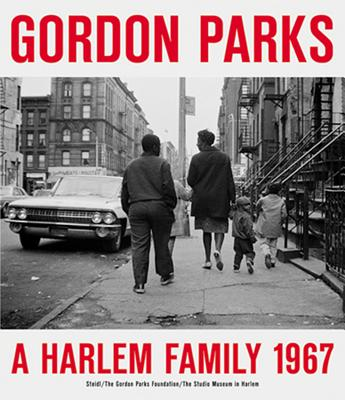 Gordon Parks: A Harlem Family Cover Image