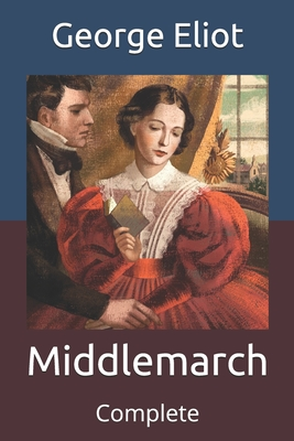 Middlemarch: Complete Cover Image