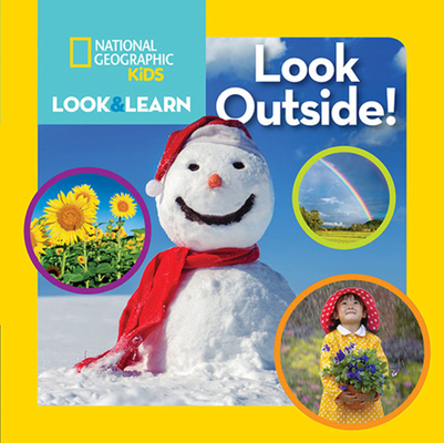 National Geographic Kids Look and Learn: Look Outside! (Look & Learn) Cover Image