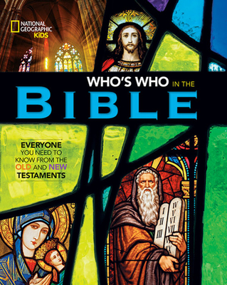 National Geographic Kids Who's Who in the Bible Cover Image