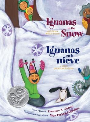 Cover for Iguanas in the Snow and Other Winter Poems/ Iguanas En La Nieve Y Otros Poemas de Invierno
