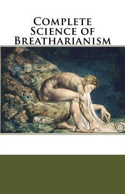 Complete Science of Breatharianism Cover Image