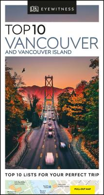 DK Eyewitness Top 10 Vancouver and Vancouver Island (Pocket Travel Guide) Cover Image
