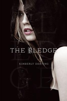 The Pledge (The Pledge Trilogy) Cover Image