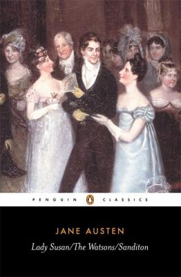 Lady Susan; The Watsons; Sanditon Cover Image
