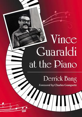 Vince Guaraldi at the Piano Cover Image