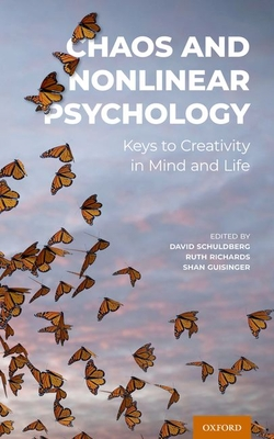 Chaos and Nonlinear Psychology: Keys to Creativity in Mind and Life Cover Image