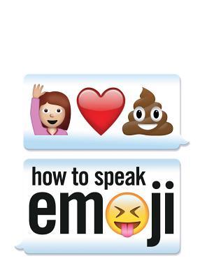 How to Speak Emoji Cover Image