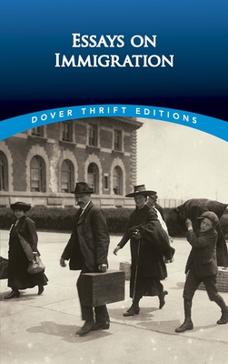 Essays on Immigration (Dover Thrift Editions) Cover Image