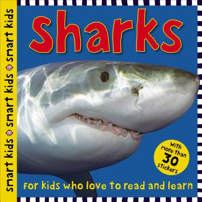 Smart Kids Sharks: with more than 30 stickers Cover Image