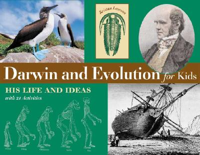 Darwin and Evolution for Kids: His Life and Ideas with 21 Activities (For Kids series #16) Cover Image