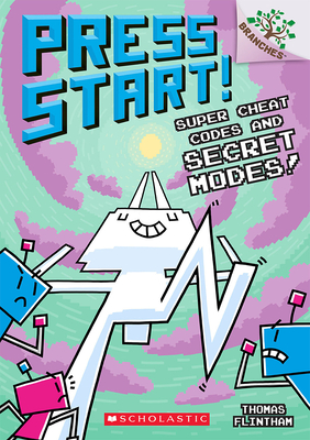 Super Cheat Codes and Secret Modes!: A Branches Book (Press Start #11) (Press Start! #11) Cover Image