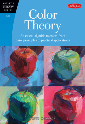 Color Theory: An essential guide to color-from basic principles to practical applications (Artist's Library) Cover Image