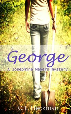 George: A Josephine Meyers Mystery Cover Image