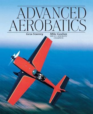 Advanced Aerobatics (Practical Flying) Cover Image