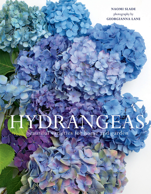 Hydrangeas: Beautiful Varieties for Home and Garden Cover Image