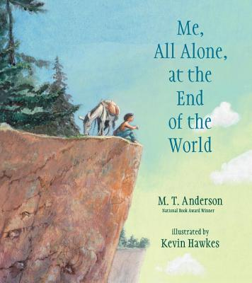 Me, All Alone, at the End of the World Cover Image