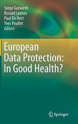 European Data Protection: In Good Health? Cover Image