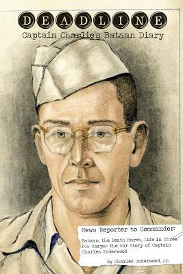 Deadline- Captain Charlie's Bataan Diary Cover Image