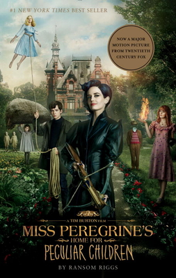 Miss Peregrine's Home for Peculiar Children (Movie Tie-In Edition) Cover Image