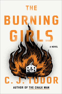 The Burning Girls: A Novel Cover Image