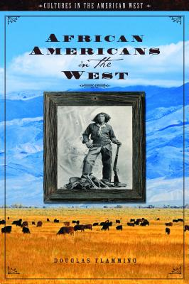 African Americans in the West (Cultures in the American West) Cover Image