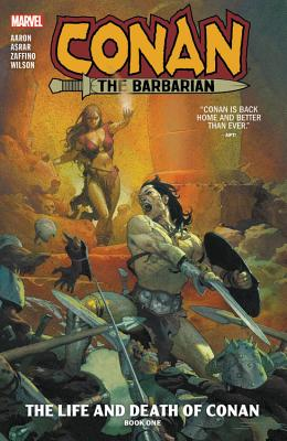 Conan the Barbarian Vol. 1: The Life and Death of Conan Book One Cover Image