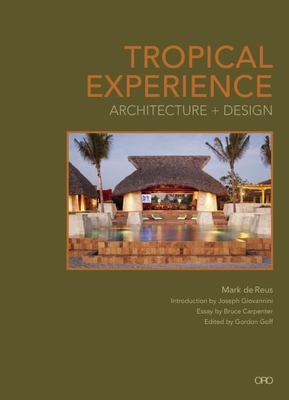 Tropical Experience: Architecture + Design Cover Image