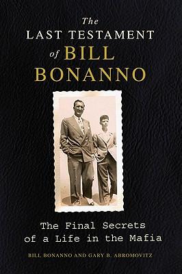 The Last Testament of Bill Bonanno Cover