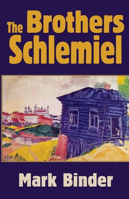 Cover for The Brothers Schlemiel