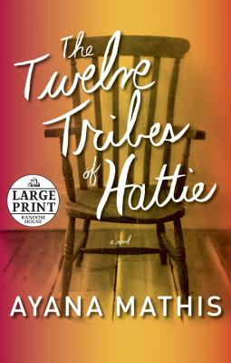 The Twelve Tribes of Hattie Cover