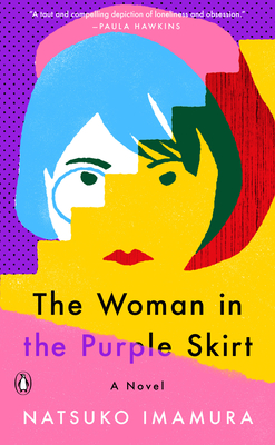 The Woman in the Purple Skirt: A Novel Cover Image