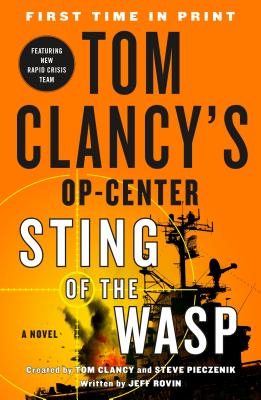 Tom Clancy's Op-Center: Sting of the Wasp: A Novel Cover Image