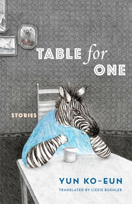 Table for One: Stories (Weatherhead Books on Asia) Cover Image