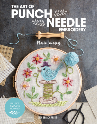 The Art of Punch Needle Embroidery Cover Image