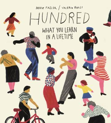 Hundred: What You Learn in a Lifetime Cover Image
