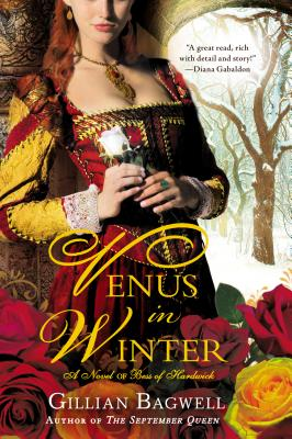 Venus in Winter: A Novel of Bess of Hardwick Cover Image