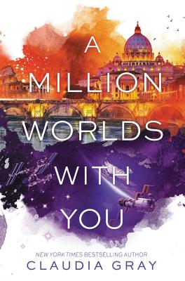 A Million Worlds with You (Firebird #3) Cover Image