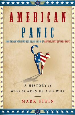 American Panic: A History of Who Scares Us and Why Cover Image