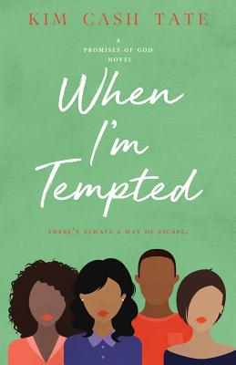 When I'm Tempted: A Promises of God Novel Cover Image