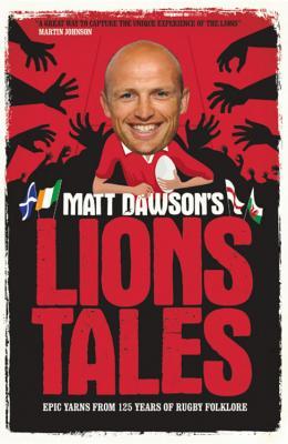 Matt Dawson's Lions Tales Cover Image
