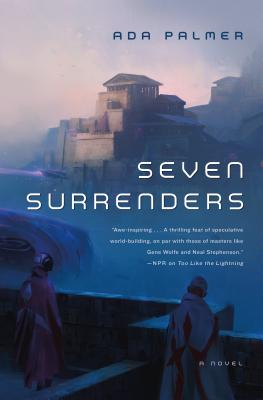 Seven Surrenders: Book 2 of Terra Ignota Cover Image