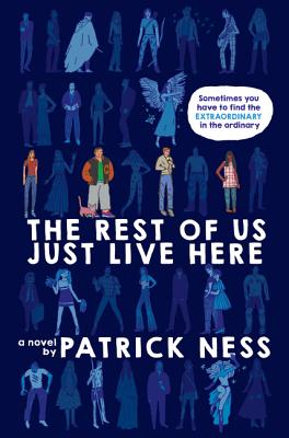 The Rest of Us Just Live Here (Signed Edition) Cover Image