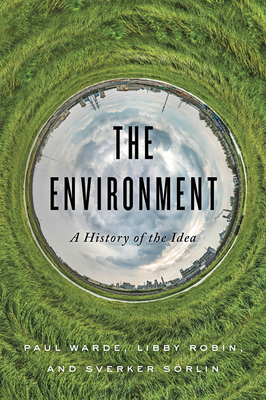 The Environment: A History of the Idea Cover Image