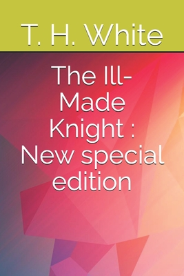 Cover for The Ill-Made Knight