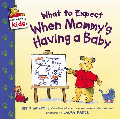 What to Expect When Mommy's Having a Baby Cover Image