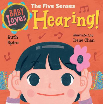 Baby Loves the Five Senses: Hearing! (Baby Loves Science) Cover Image