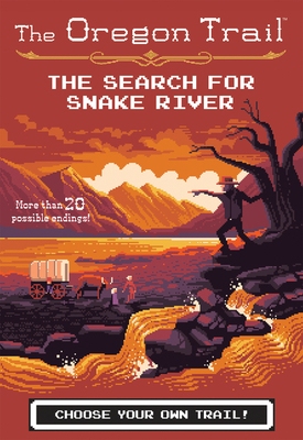 The Search for Snake River (The Oregon Trail #3) Cover Image