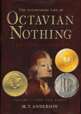 The Astonishing Life of Octavian Nothing, Traitor to the Nation Cover
