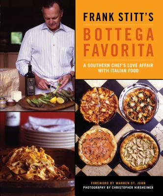 Frank Stitt's Bottega Favorita: A Southern Chef's Love Affair with Italian Food Cover Image